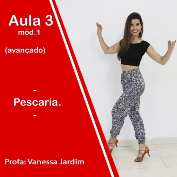 Ladies Style - Gafieira - AVANÇADO - Pacote 1 / Aula 3