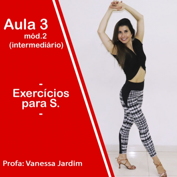 Ladies Style - Gafieira - INTERMEDIÁRIO - Pacote 2 / Aula 3