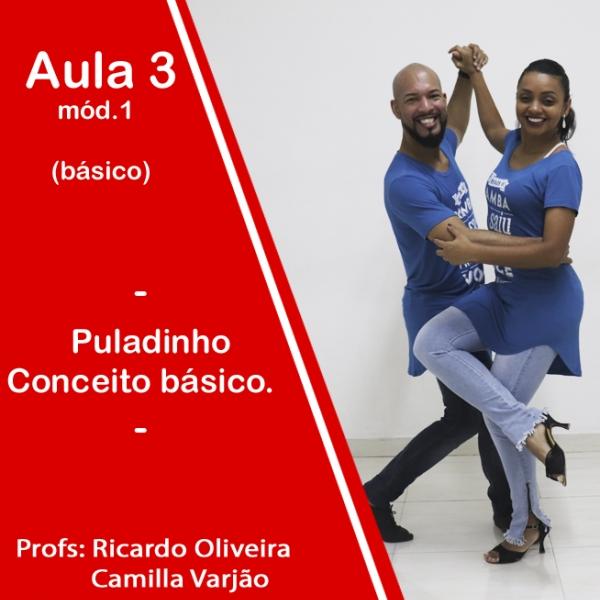 Samba de Gafieira - BÁSICO - Pacote 1 / Aula 3