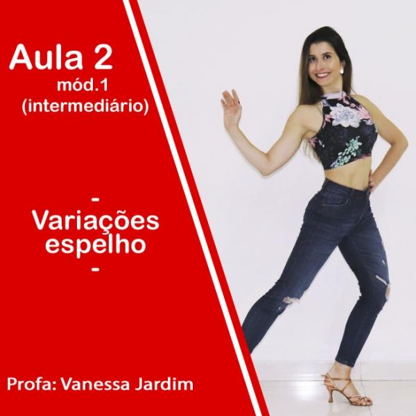 Ladies Style - Gafieira - INTERMEDIÁRIO - Pacote 1 / Aula 2